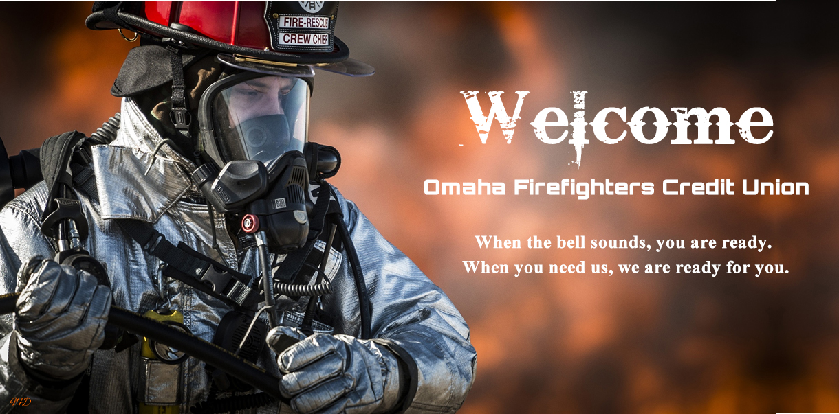 Welcome to Omaha Firefighters CU
